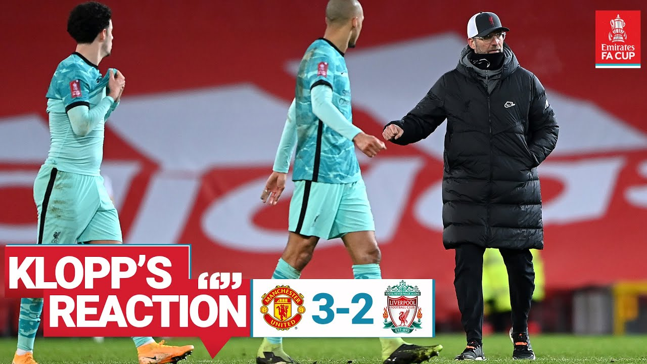 Klopp S Reaction We Can Take A Lot But The Cup Is About The Result Man Utd Vs Liverpool Youtube