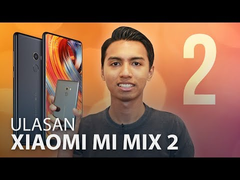 Ulasan: Xiaomi Mi MIX 2