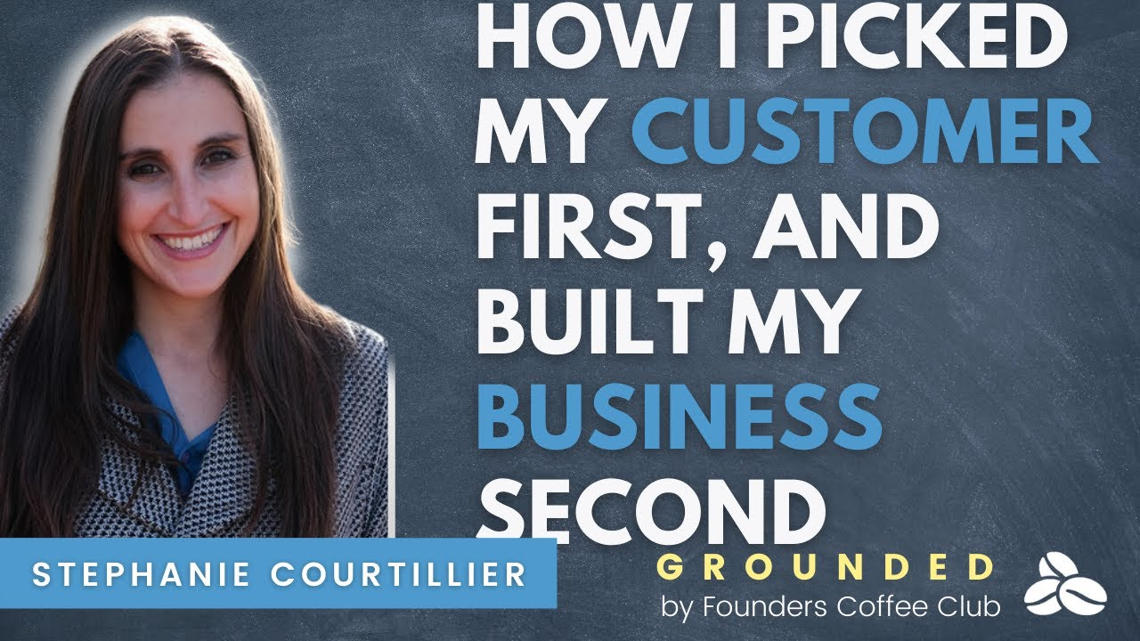 How I Picked My Customer First, and Built My Business Second