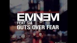 Eminem Ft. Sia - Guts Over Fear (Lyrics)