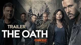 Trailer The Oath | Crackle Original