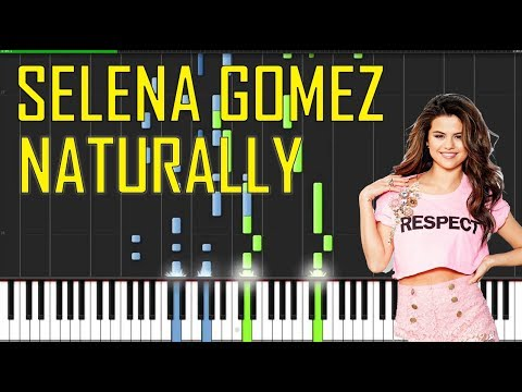Selena Gomez - Naturally Piano Tutorial - Chords - How To Play - Cover