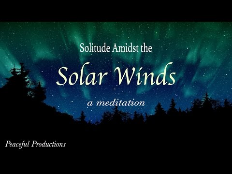Solitude Amidst the Solar Winds
