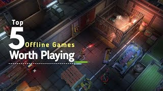 Top 5 Offline Games of 2018 That Worth Playing