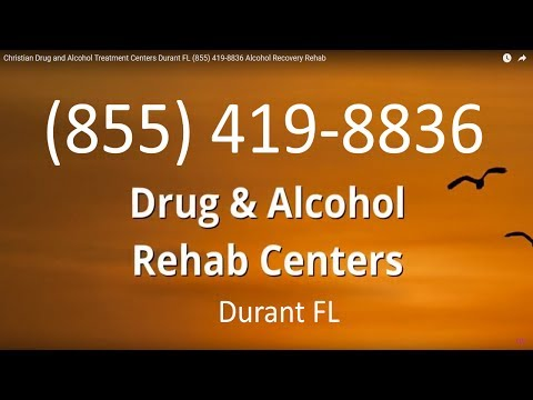 Christian Drug and Alcohol Treatment Centers Durant FL (855) 419-8836 Alcohol Recovery Rehab