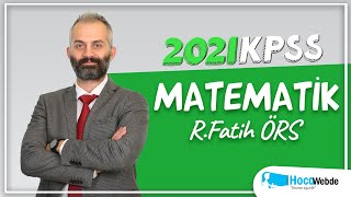 4) Fatih ÖRS 2021 KPSS MATEMATİK KONU ANLATIMI (TEMEL KAVRAMLAR -I)