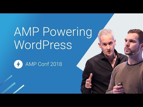 Fast by default: AMP powering WordPress (AMP Conf 2018)