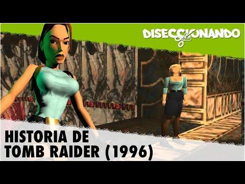 Historia de Tomb Raider (1996) | #Diseccionando