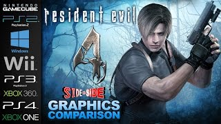 Resident Evil 4 | Graphics Comparison | ( GC ,PS2, PC 07, Wii, PS3, 360, PC HD, PS4, Xbox One )