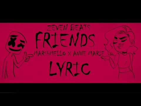 Marshmello & Anne Marie - FRIENDS (Lyric Official) + Download