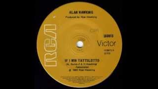 Alan Hawking - If I Win Tattslotto (Original 45)