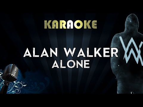 Alan Walker - Alone | Karaoke Instrumental Lyrics Cover Sing Along
