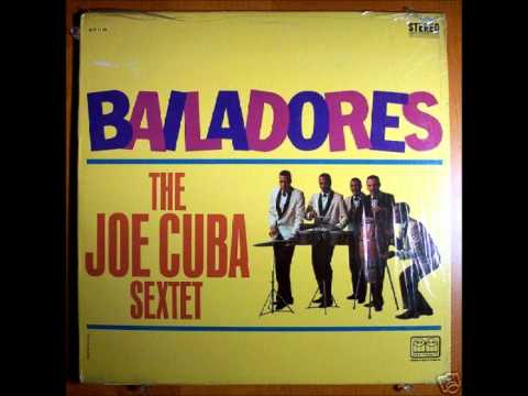 Joe Cuba Sextette To Be With You Wabble Cha