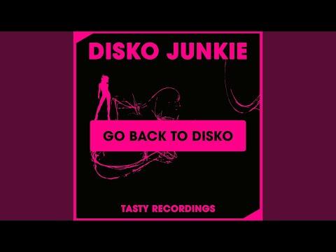 Go Back To Disko (Original Mix)