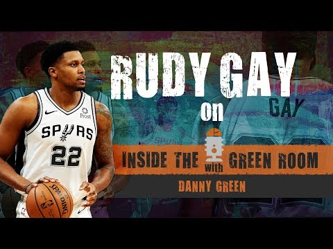 Rudy Gay joins Inside the Green Room with Danny Green