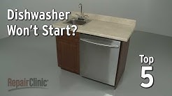 Dishwasher Won't Start — Dishwasher Troubleshooting