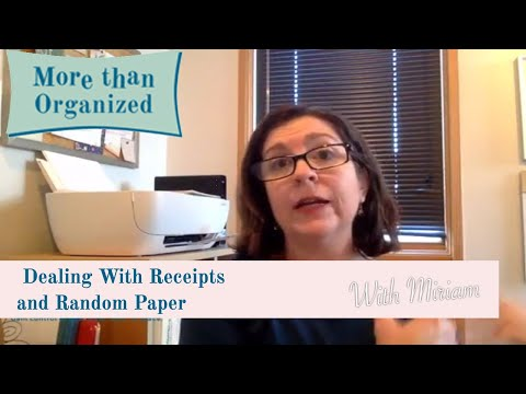 How To Deal With Receipts and Random Paper - March Q&A 2017