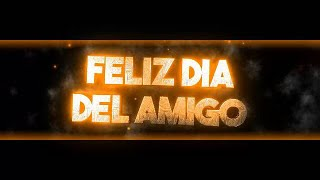 DIA DEL AMIGO/VIDEO DIA DEL AMIGO/FELIZ DIA DEL AMIGO/VIDEO CORTO PARA WHATSAPP/PARA VOS.