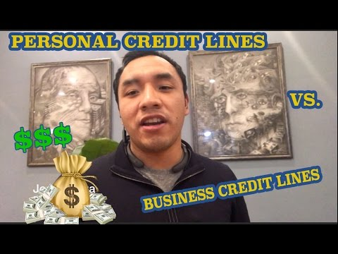 Business Lines of Credit vs.  Personal Credit Lines