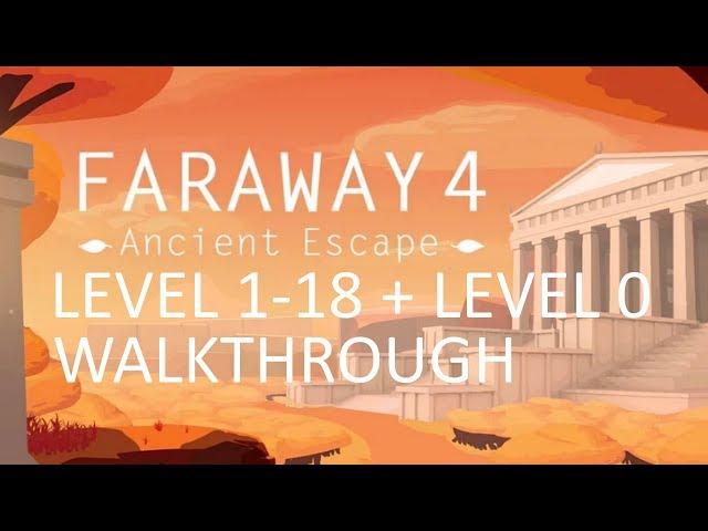 Faraway 4 Level 1-18 Walkthrough + Level 0 Gameplay