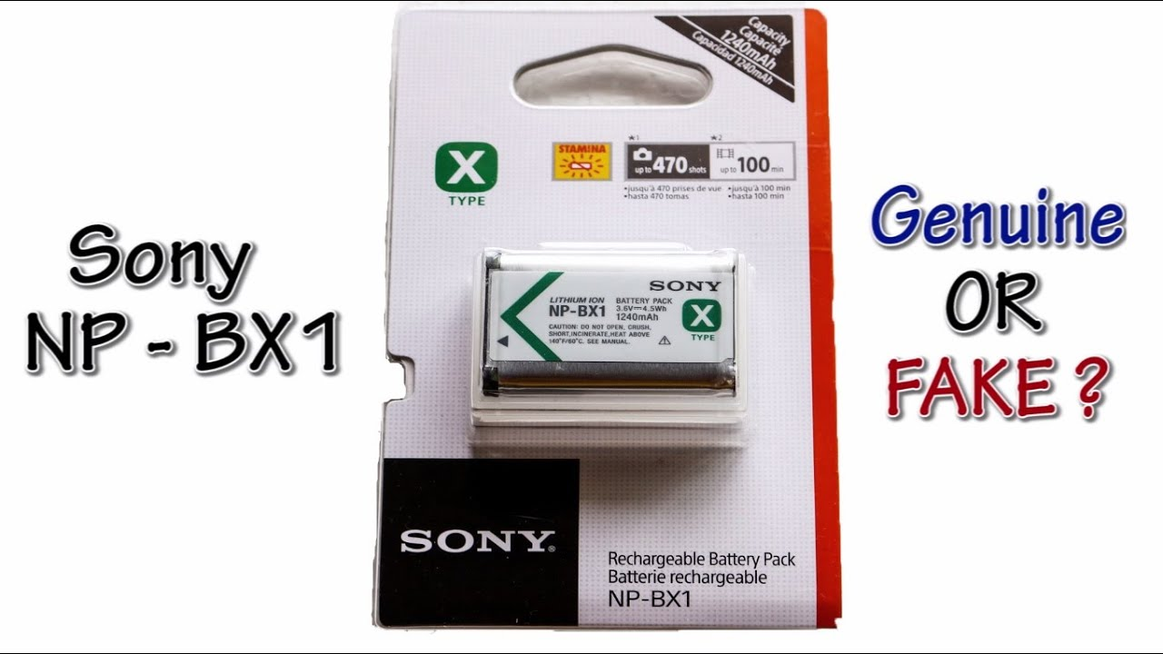 sony np bx1 battery how to spot the fake youtube. Black Bedroom Furniture Sets. Home Design Ideas
