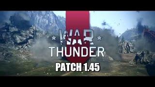 War Thunder - Patch 1.45