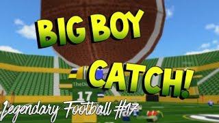BIG BOY CATCH! [Legendary Football Funny Moments #17]