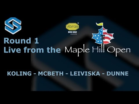 2015 Maple Hill Open - Round 1 - Paul McBeth, Jeremy Koling,