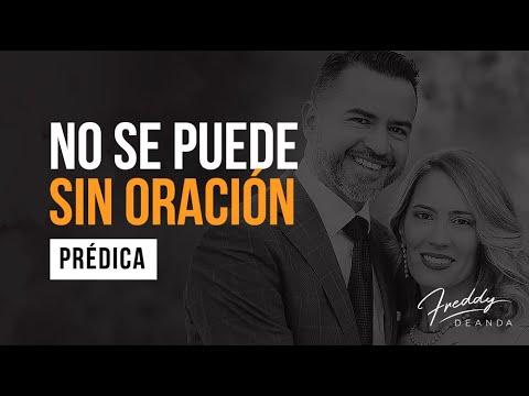 El que busca solución, no puede sin oración' Pastor Freddy De Anda