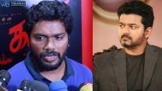 next movie with vijay ? pa ranjith reveals open speech