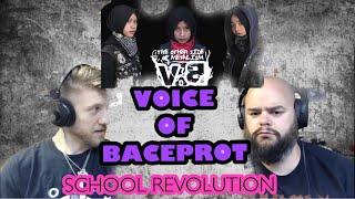 ( VOB ) VOICE OF BACEPROT  - SCHOOL REVOLUTION 🤘🤘🎙reaction