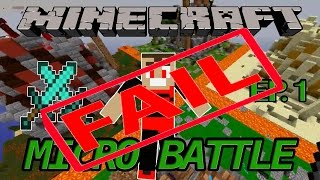 Minecraft Micro Battle FAIL - EP 1: ARE YOUR PARENTS HOME?