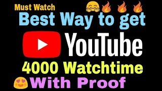 YouTube 4000 Hours Watchtime jaldi pura kare with Proof 🔥🔥🔥    Monetization    YouTube Live   