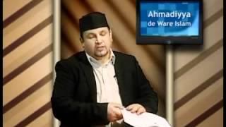 Dutch - Ahmadiyya De Ware Islam. Deel  11 - Messias en Imam Mahdi