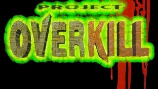 CGRundertow PROJECT OVERKILL for PlayStation Video Game Review