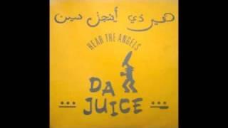 Da Juice - Hear The Angels (Mental Bass Mix)
