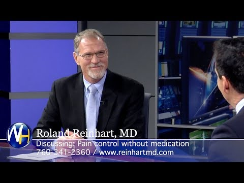 Spinal Cord Stimulation to Treat Pain with Palm Desert's Roland Reinhart, MD