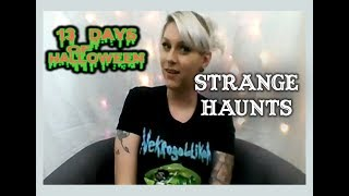 Strange Haunts (Real Ghost Story)