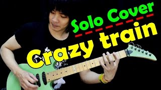 Crazy Train Ozzy Osbourne Solo Guitar cover By TeTae Teerawat.mp3