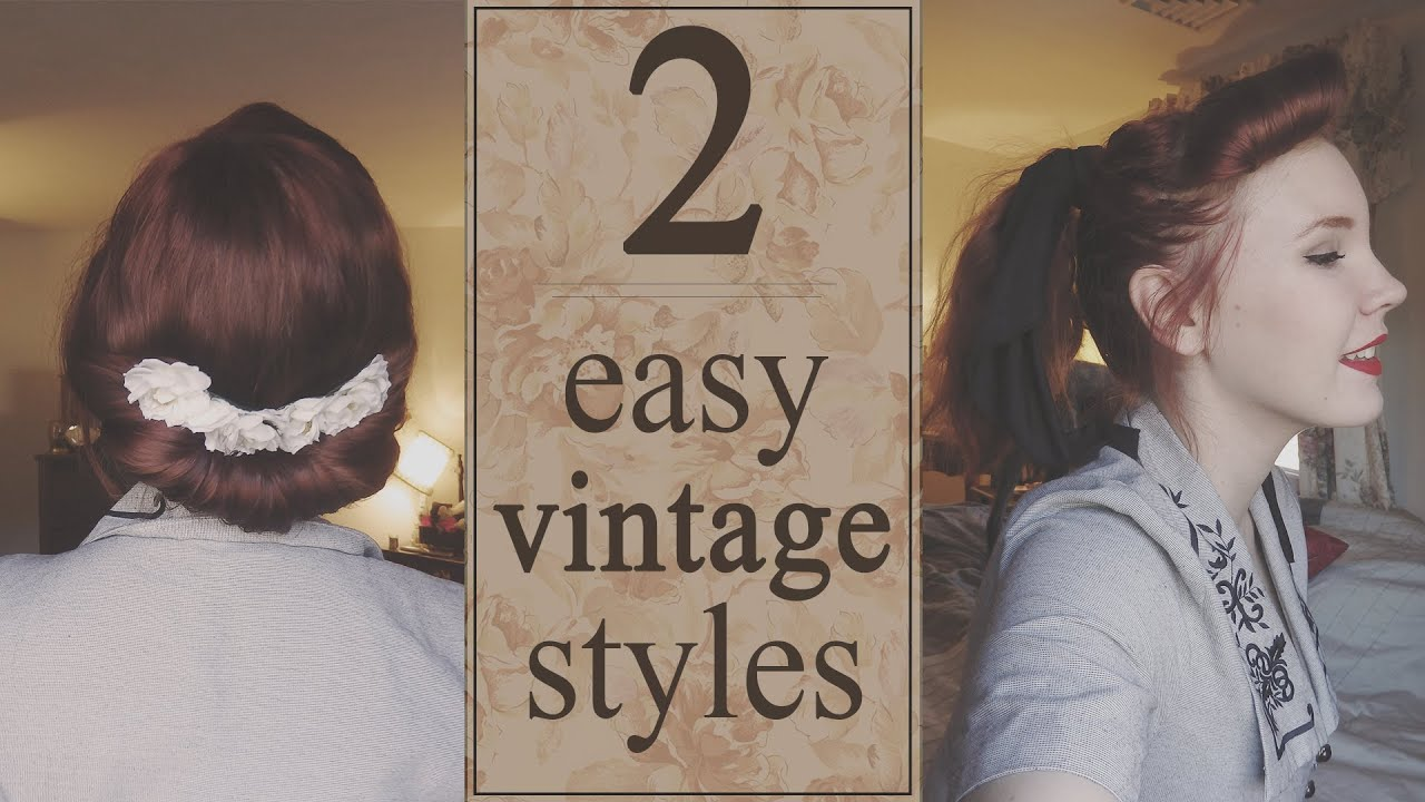 Quick & Easy Vintage Hairstyles - YouTube