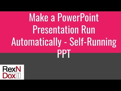 Make a PowerPoint Presentation run Automatically - Self-running PPT - Rehearse Timing