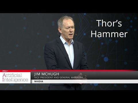 Thor's hammer - Jim McHugh (NVIDIA)