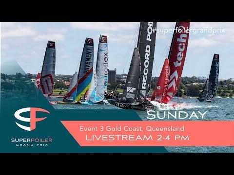 Superfoiler Live Stream Event 3 - Gold Coast, Sunday