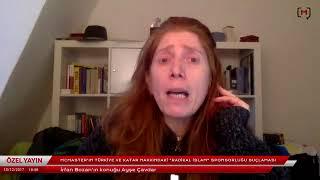 McMaster'ın Türkiye ve Katar hakkındaki Radikal İslam sponsorluğu suçlaması  Konuk Ayşe Çavdar