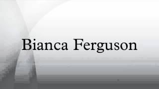 Bianca Ferguson