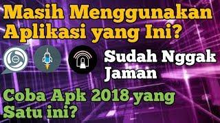 Aplikasi Internet gratis All Operator Dan All Tkp 2018 Speed BiSa di Adu