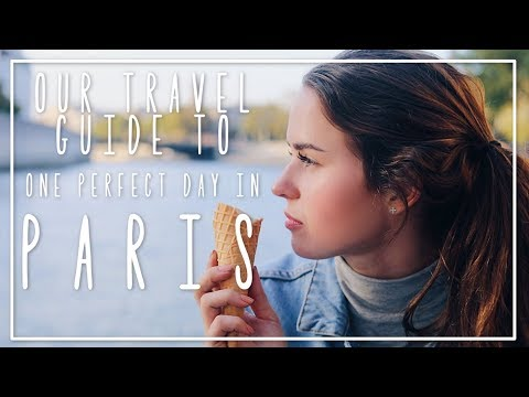 One Perfect Day in Paris || TRAVEL GUIDE