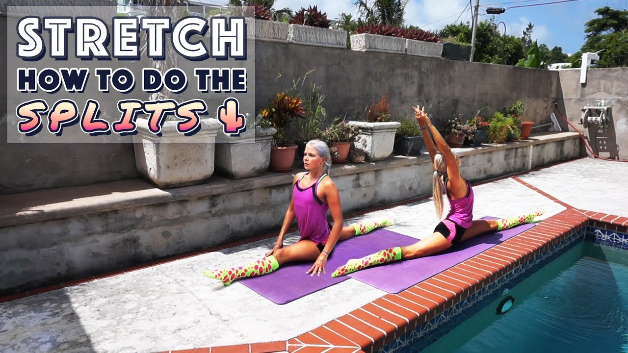 How to Do the Splits | Flexibility Stretches for Tight Hips & Hamstrings