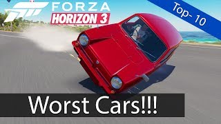 Forza Horizon 3: Top 10 -  Worst Cars