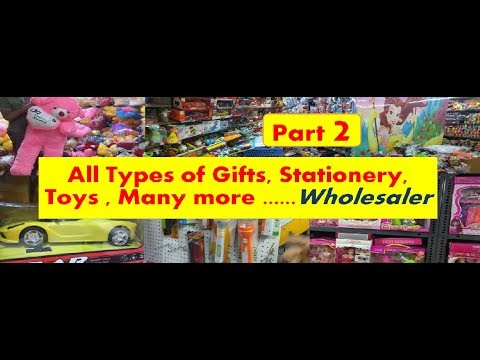 Part 2 - All Types Of Gifts, Stationery,  Toys , Many More ......Wholesaler